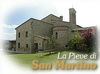 Photo Gallery LA PIEVE DI SAN MARTINO